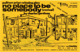 """""""No Place to Be Somebody"""""""