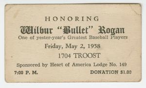 "Advertising card for an event honoring Wilbur ""Bullet"" Rogan"