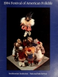 1984 Festival of American Folklife / Smithsonian Institution, National Park Service, June 27-July 1, July 4-8