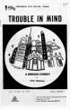 """Trouble in Mind"""