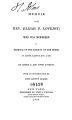 Memoir of the Rev. Elijah P. Lovejoy, who was murdered in defence of the liberty of the press, at Alton, Illinois, November 7, 1837