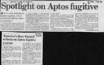 Spotlight on Aptos fugitive