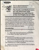 The Family and Medical Leave Act, the Americans with Disabilities Act, and Title VII of the Civil Rights Act of 1964