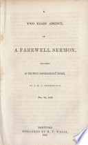 A two years' absence, or, A farewell sermon : preached in the Fifth Congregational Church