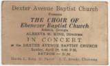 Ticket for a performance of the Ebenezer Baptist Church choir at Dexter Avenue Baptist Church in Montgomery, Alabama.