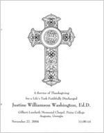 A service of thanksgiving for a life's task faithfully discharged, Justine Williamson Washington, Ed.D., Gilbert-Lambeth [sic] Memorial Chapel, Paine College, Augusta, Georgia, November 27, 2004, 11:00 a.m