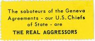 Night Raiders--The Saboteurs Of The Geneva Agreements -Our U.S. Chiefs Of State - Are The Real Aggressors