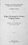 Negro housing in certain Virginia cities: By Charles Louis Knight, M.S.; Phelps-Stokes Fellow, 1925-26. [Title page]