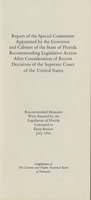 Report of the Special Committee Appointed by the Governor and Cabinet of the State of Florida Recommending Legislative Action After Consideration of Recent Decisions of the Supreme Court of the United States