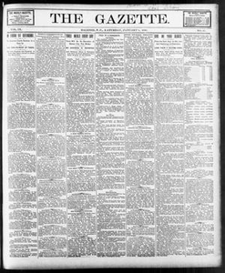 The Gazette. (Raleigh, N.C.), Vol. 9, No. 47, Ed. 1 Saturday, January 8, 1898 The Gazette The Weekly Gazette