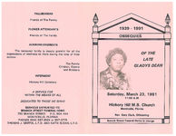Obsequies of the late Gladys Dean, Saturday, March 23, 1991, 11:00 a.m., Hickory M.B. Church, Monticello, Florida, Rev. Gary Clark, officiating
