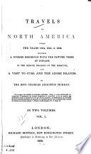 Travels in North America during the years 1834, 1835, & 1836 : including a summer residence with the Pawnee tribe of Indians, in the remote prairies of the Missouri ; and a visit to Cuba and the Azore Islands