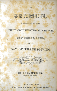 A sermon, preached in the First Congregational Church, New London, Conn., on the day of Thanksgiving, November 28, 1850