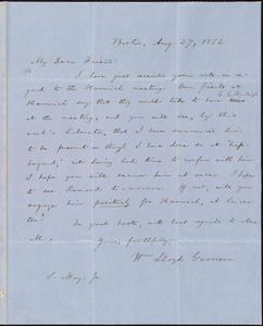 Letter from William Lloyd Garrison, Boston, [Mass.], to Samuel May, Aug. 27, 1852