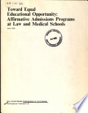 Toward equal educational opportunity : affirmative admissions programs at law and medical schools