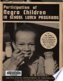 Participation of Negro children in school lunch programs