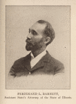 Ferdinand L. Barnett, Assistant State's Attorney of the State of Illinois