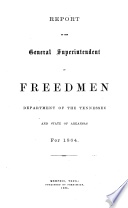Report of the General Superintendent of Freedmen Department of the Tennessee and State of Arkansas for 1864