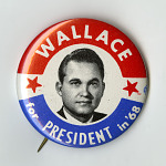 Button, George Wallace, 1968