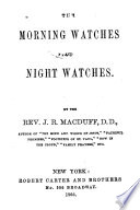 The morning watches and night watches