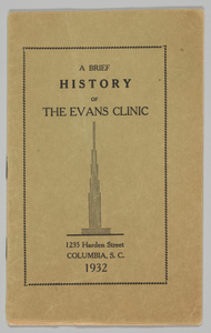 A Brief history of The Evans Clinic 1235 Harden Street COLUMBIA, S.C.