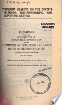 Oversight hearing on the OFCCP's national self-monitoring and reporting system : hearing before the Subcommittee on Employment Opportunities of the Committee on Education and Labor, House of Representatives, Ninety-eighth Congress, second session, hearing held in Washington, DC, on June 27, 1984