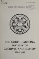 Thumbnail for Biennial report of the North Carolina Division of Archives and History [1984-1986]