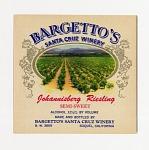 "Wine bottle label, ""Bargetto's Johannisberg Riesling,"" 1940s"