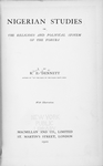 Nigerian studies: or the religious and political system of the Yoruba; By R. E. Dennet. [Title page]