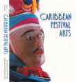 Caribbean Festival Arts : Each and Every Bit of Difference