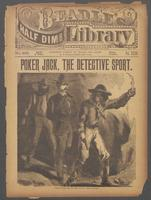 Poker Jack, the detective sport, or, The protege of Pilgrims' Bar: a romance of Silent Saul, the young mountain patrol