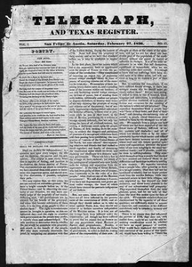 Telegraph and Texas Register (San Felipe de Austin [i.e. San Felipe], Tex.), Vol. 1, No. 17, Ed. 1, Saturday, February 27, 1836 Telegraph and Texas Register
