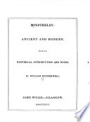 Minstrelsy, ancient and modern : with an historical introduction and notes
