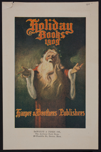 Holiday books 1909, Harper & Brothers Publishers, New York, New York, 1909