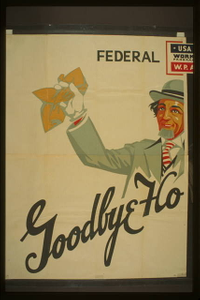 """Federal Theatre [presents] """"Goodbye Hollywood!"""" The best of friends must part!"""