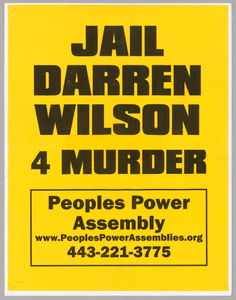"Poster reading ""Jail Darren Wilson 4 Murder"" used at Baltimore protests"