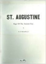 St. Augustine : Rape of the Ancient City