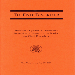 """To end disorder"" - President Lyndon B. Johnson"