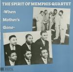 When Mother's Gone (Spirit of Memphis Quartet) , 1953
