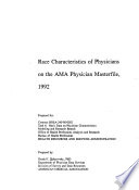Race characteristics of physicians on the AMA physician masterfile, 1992