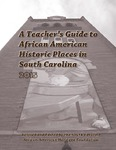 A teacher's guide to African American historic places in South Carolina, 2015