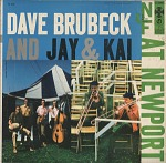 Sound recording: Dave Brubeck and Jay & Kai At Newport