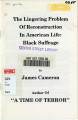 The Lingering Problem of Reconstruction in American Life: Black Suffrage