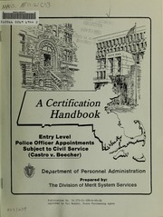 A certification handbook : entry level police officer appointments subject to civil service (Castro v. Beecher)