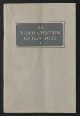 Operational Records, 1916-1952 (bulk 1945-1952). Reference Pamphlets, 1924-1952. The Negro Children of New York, Owen R. Lovejoy, Children's Aid Society, 1932. (Box 213, Folder 13)