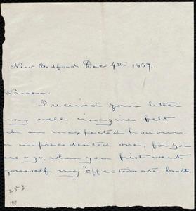 Fragment of letter from Deborah Weston, New Bedford, [Mass.], to Richard Warren Weston, Dec. 4th, 1839