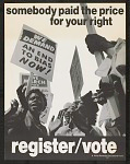 Somebody Paid the Price for Your Right Register/Vote