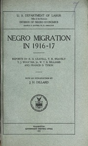 Negro migration in 1916-17, reports by R.H. Leavell ... [et al.] With an introd. by J.H. Dillard.