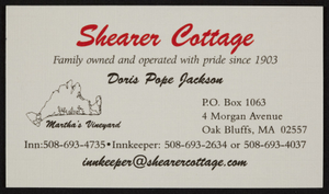 Business card, Shearer Cottage, family owned and operated with pride since 1903, P.O. Box 1063, 4 Morgan Avenue, Oak Bluffs, Mass.