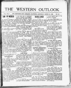 The Western Outlook (San Francisco and Oakland, Calif.), Vol. 34, No. 23, Ed. 1 Saturday, March 10, 1928 The Western Outlook